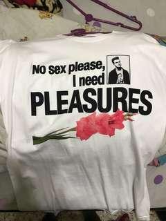 NO SEX PLEASE PLEASURES SHIRT