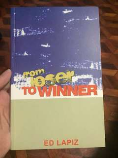 From Loser to Winner by Ed Lapiz
