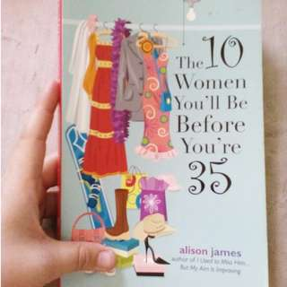 The 10 women you'll be before you reach 35