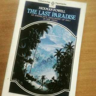 The Last Paradise: An American's 'discovery' of Bali in the 1920's