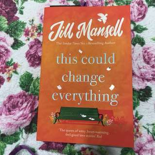 Jill Mansell - this could change everything