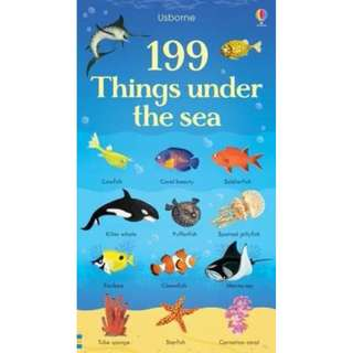 @(Brand New) 199 Things Under the Sea (199 Pictures)   By: Jessica Greenwell, Nikki Dyson (Illustrator) -  Board Book