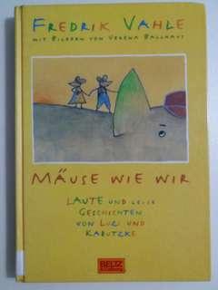 德語童書Mäuse wie wir. Laute und leise Geschichten von Luzi und Kabutzke