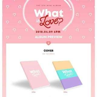 TWICE 5th mini album (WHAT IS LOVE) pre-order