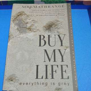 "Novel ""Buy My Life"" dari Mrsmathrange"