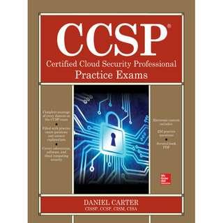 CCSP Certified Cloud Security Professional Practice Exams by Daniel Carter