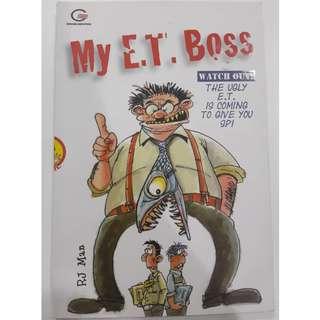 My E.T Boss
