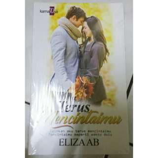 Terus Mencintaimu (Novel Melayu)