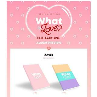 TWICE ALBUM - WHAT IS LOVE?