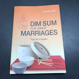 Dim sum for great marriages - tips for couples