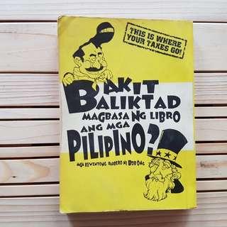 Bakit Baliktad Magbasa ng Libro ang Mga Pilipino by Bob Ong