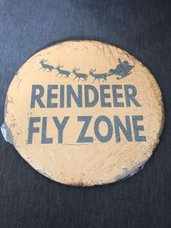BN Reindeer fly zone tin plate sign 30cm