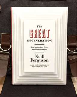 # Highly Recommended《Bran-New + Why Nation Fail ?》 Niall Ferguson - THE GREAT DEGENERATION : How Institutions Decay and Economies Die