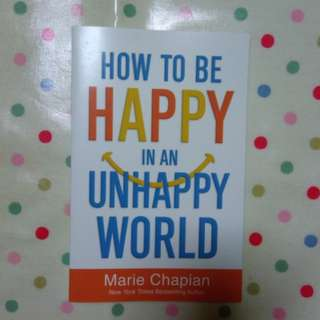 BN 'How to Be Happy in an Unhappy World'