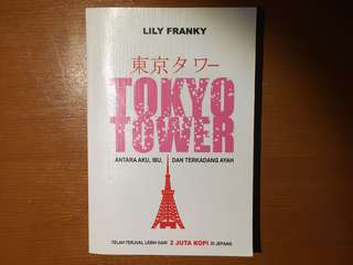 Tokyo Tower - Lily Franky