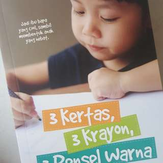 Parenting books. 3 kertas 3 krayon 3 pensel warna