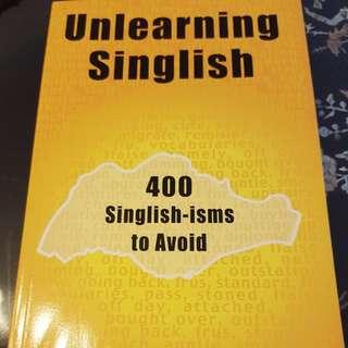 Unlearning Singlish