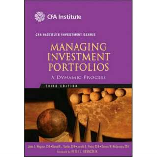 Managing Investment Portfolios - A Dynamic Process  (Third Edition)