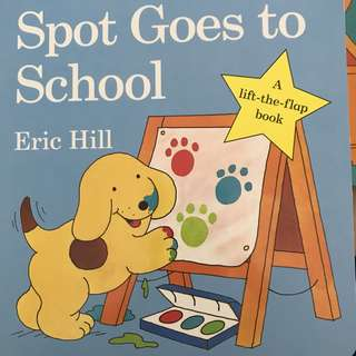 (2 Lift the flap book) (1) where's spot? (2) Spot goes to school