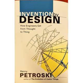 Henry Petroski - Invention by Design