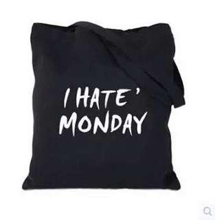 """I Hate Monday"" Tote Bag"