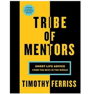 Ebook- Tribe of Mentors: Short Life Advice from the Best in the World