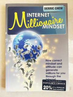 Internet Millionaire Mindset by Derric Chew