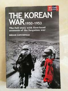 Thr Korean War by Brian Catchpole