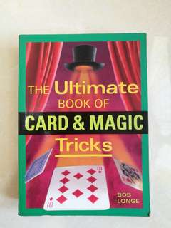 The ultimate book of card & magic tricks by Bob Longe