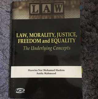Law, Morality, Justice, Freedom, and Equality
