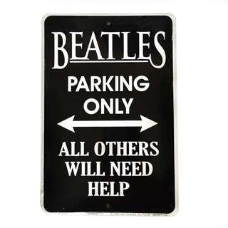 Beatles Parking Metal Sign