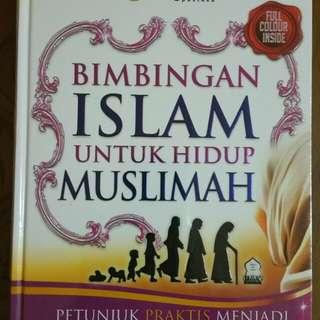 Bimbingan Islam Untuk Hidup Muslimah