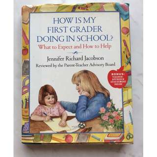 How is My First Grader Doing In School by JenniferRichard Jacobson