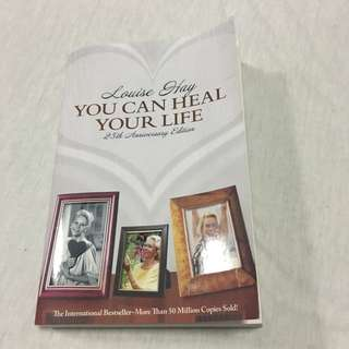 YOU CAN HEAL YOUR LIFE by Louise Hay (25th Anniversary Edition)