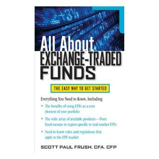 All About Exchange-Traded Funds (All About Series) Kindle Edition by Scott Frush (Author)