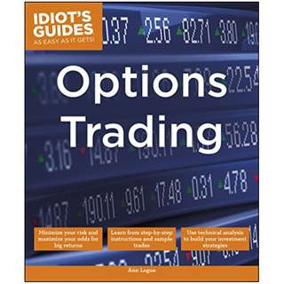 Options Trading (Idiot's Guides) Kindle Edition by Ann Logue (Author)