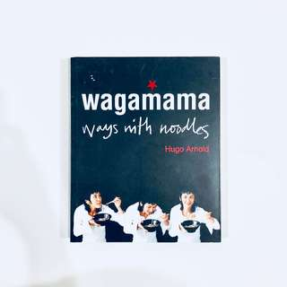 Wagamama - Ways with Noodles