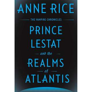 [eBook] Prince Lestat and the Realms of Atlantis - Anne Rice