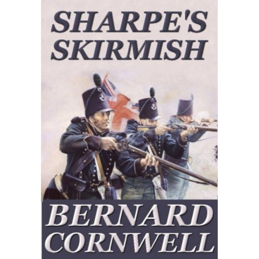 Sharpes Skirmish: A Story