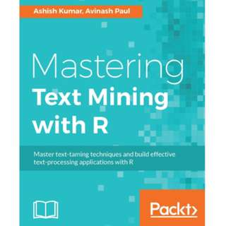 Mastering Text Mining with R ebook