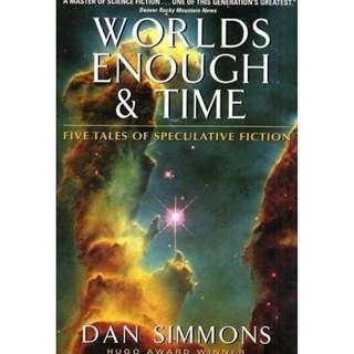[eBook] Worlds Enough & Time - Dan Simmons