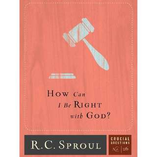 [eBook] How Can I Be Right with God - R. C. Sproul