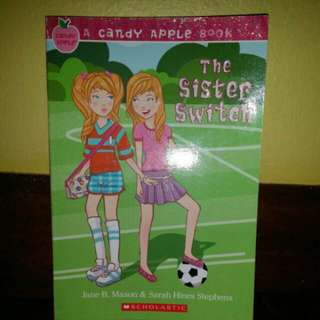 The Sister Switch / A Candy Apple Book Scholastic