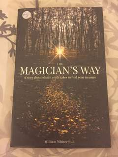 Magician's Way by Williams Whitecloud ( read after The Secret R. Byrne
