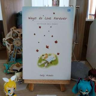 Ways to Live Forever ( Setelah Aku Pergi ) - Sally Nicholls