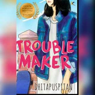 Ebook Trouble Maker