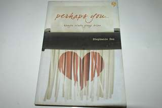Novel Perhaps You - Stephanie Zen