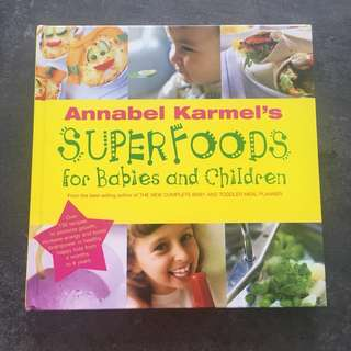 Book Annabel karmel super foods for babies and children