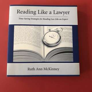 READING LIKE A LAWYER 1ST EDITION - LAW PRACTICE EFFICIENCY JUSTICE LITIGATION