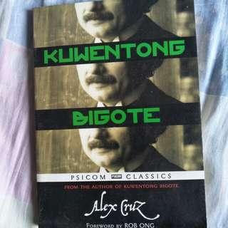 Alex Cruz - Kwentong Bigote